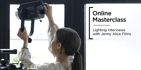 Online Masterclass | Lighting Interviews with Jenny Alice tickets