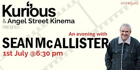 An Evening with: Sean McAllister. tickets