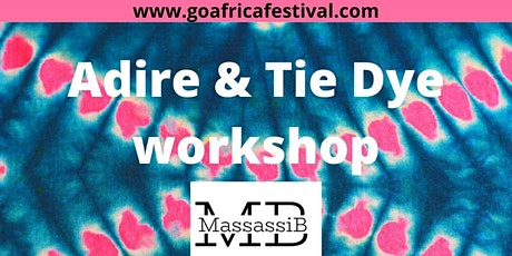 Go Africa Adire Tie-Dye Workshops 2021 tickets