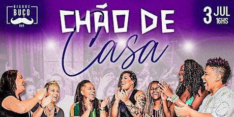 Chão de Casa - Roda de Samba ingressos