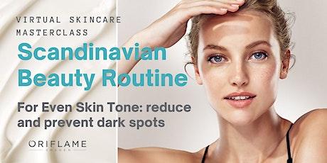 Virtual Skincare Masterclass - Even skin tone - Wednesday tickets