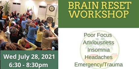 Brain Reset Workshop - Clear the Fog and boost wellness tickets