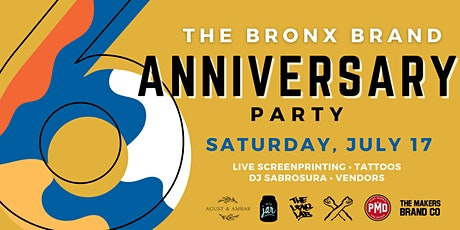 The Bronx Brand Anniversary Party tickets