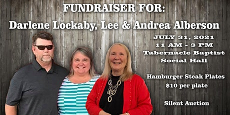 HAMBURGER STEAK PLATE -FUNDRAISER FOR DARLENE LOCKAY, LEE & ANDREA ALBERSON tickets