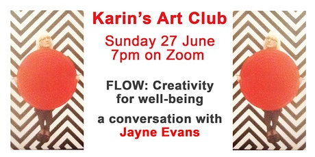 Karin's Art Club.   FLOW : Creativity for Well-Being with Jayne Evans tickets
