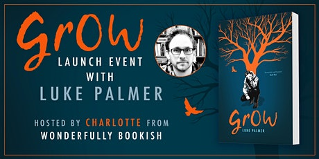 Grow Book Launch with Luke Palmer tickets