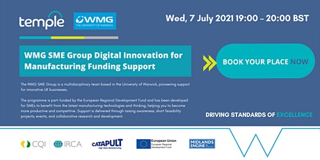 WMG SME Group Digital Innovation for Manufacturing Funding Support Tickets
