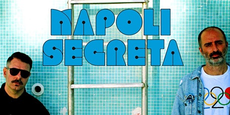 NAPOLI SEGRETA @ Postwar Cinema Club biglietti