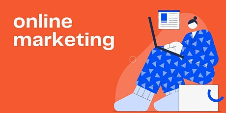 Digital Marketing: How to Build Your Audience and Grow Your Business- C0010 tickets