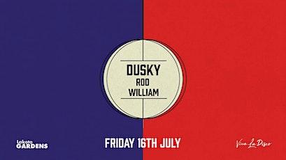 Viva Presents: Dusky tickets