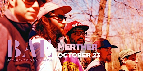 Merther at the Bangor Arts Exchange tickets