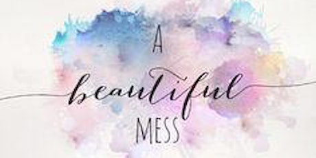 Beautiful Mess: Redeemed by His Grace tickets