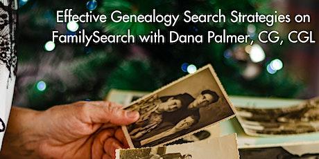 Free Effective Genealogy Search Strategies with Dana Palmer, CG, CGL tickets