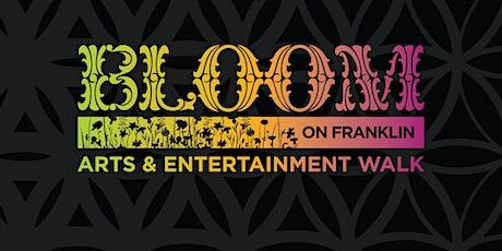 June Bloom on Franklin   Art & Entertainment Walk tickets