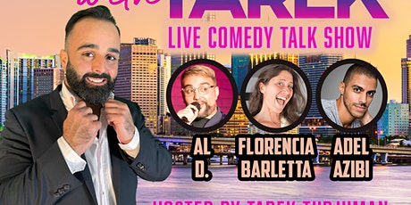 Saturday Gigantic Comedy Show featuring Tonight with Tarek tickets