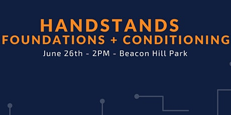 Handstand & Inversion Foundations at Beacon Hill Park tickets