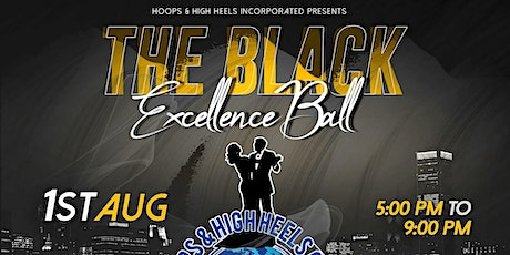 The Black Excellence Ball: Celebrating 5 Years of Service tickets