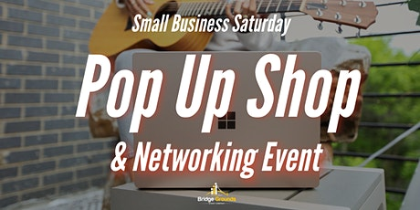 Small Business Saturday Pop Up Shop & Networking Event tickets