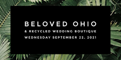 Beloved Ohio & Recycled Wedding Boutique at CVNP tickets