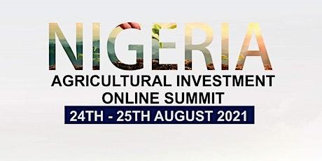 NIGERIA AGRICULTURE INVESTMENT SUMMIT tickets