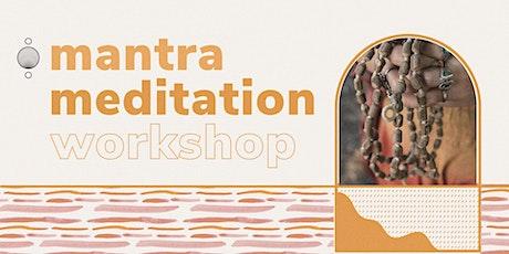 Mantra Meditation Workshop tickets