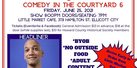 Ellicott Silly Comedy Festival presents Comedy in the Courtyard 6 June 25th tickets