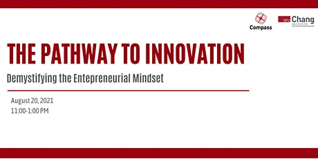 The Pathway to Innovation: Demystifying the Entrepreneurial Mindset tickets