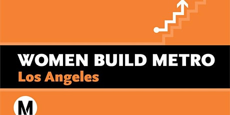 Women Build Metro Los Angeles - Apprenticeship Readiness Virtual Event Tickets