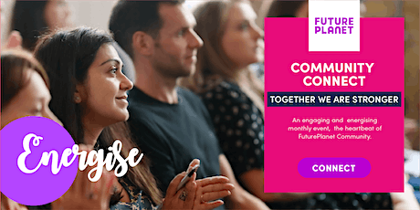 Community Connect -  Future Planet Community Connect tickets