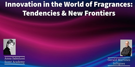 FREE WEBINAR-INNOVATION IN THE FRAGRANCE INDUSTRY: TRENDS AND NEW FRONTIERS tickets