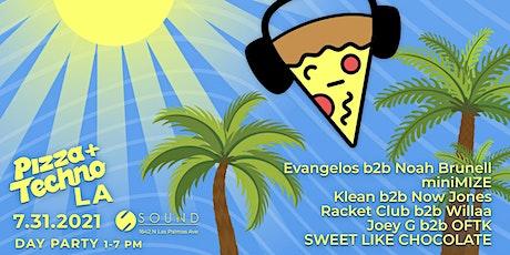 Pizza & Techno LA at Sound 7.31.21 tickets