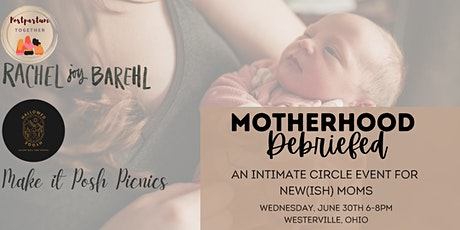 Motherhood Debriefed: A Cozy Columbus Mom Circle tickets