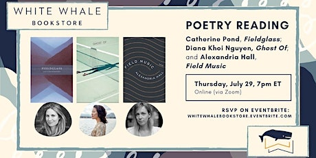 Poetry Reading: Catherine Pond, Diana Khoi Nguyen, and Alexandria Hall tickets