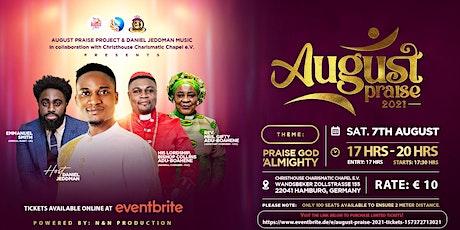 August Praise 2021 Tickets