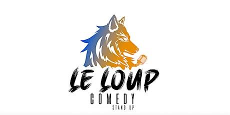 LE LOUP COMEDY billets