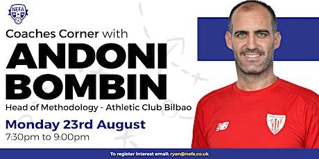NEFA Coaches Corner August: Andoni Bombin tickets
