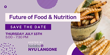 The Future of Food & Nutrition tickets