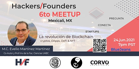 6to Meetup Hackers & Founders Mexicali - Blockchain tickets