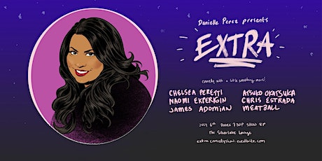 EXTRA | comedy show with a little something more! tickets