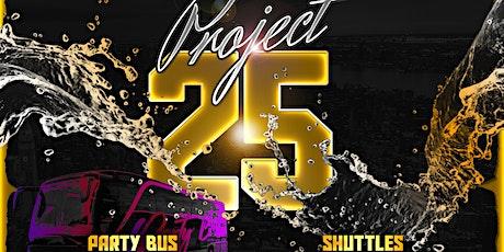 Project 25 Shuttle Tickets tickets