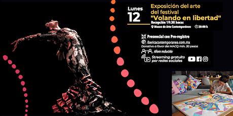 """EXPOSICIÓN DEL ARTE DEL FESTIVAL  """"VOLANDO EN LIBERTAD"""" boletos"""