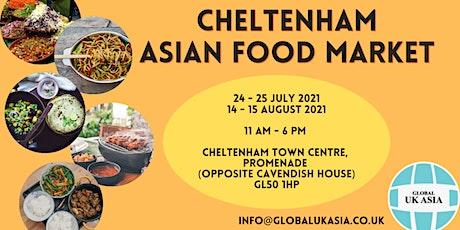Cheltenham Asian Food Market Summer 2021 tickets