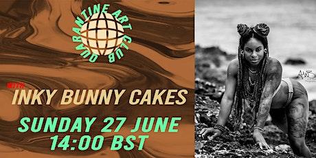 Quarantine Art Club with Inky Bunny Cakes (SUNDAY 27th  JUNE 14:00 BST) tickets