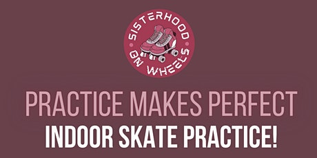 Black Women Skate - Practice Makes Perfect tickets