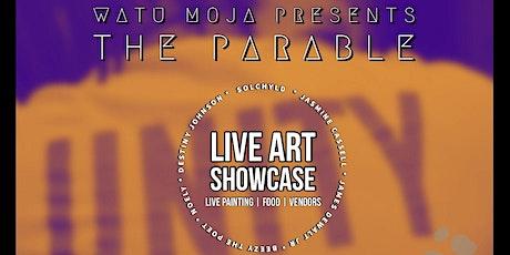 Watu Moja Art Showcase: THE PARABLE tickets