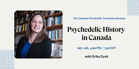 Canadian Psychedelic History Lesson with Erika Dyck tickets