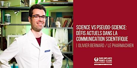 Science VS Pseudo-Science: défis actuels dans la communication scientifique billets