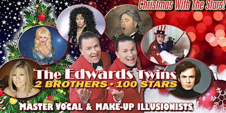 HOLIDAYS WITH CHER, NEIL DIAMOND, STREISAND & MORE w/The Edward Twins tickets