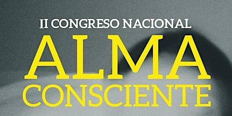 II CONGRESO NACIONAL ALMA CONSCIENTE entradas