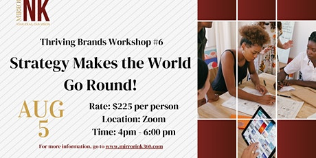 Thriving Brands Workshop: Strategy Makes the World Go Round! tickets